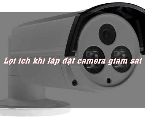 Lợi ích khi lắp camera giám sát giá rẻ