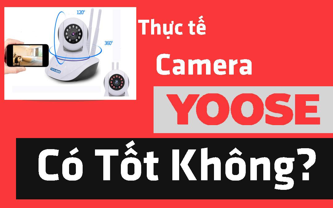 lắp camera quan sát yoosee có tốt hay không