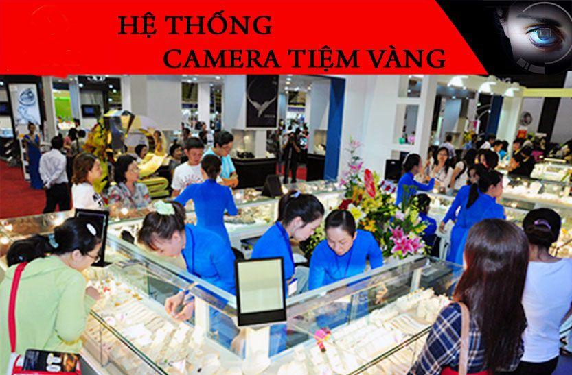lắp đặt camera quan sát tiệm vàng,camera giám sát tiệm vàng, camera quan sát tiệm vàng lắp camera quan sát tiệm kim hoàng, lắp camera giám sát tiệm vàng,lắp đặt camera quan sát nào cho tiệm vàng