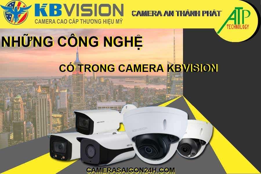 những công nghệ có trong camera kbvision