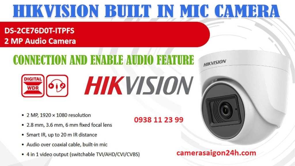 camera quan sát hikvision tích hợp micro