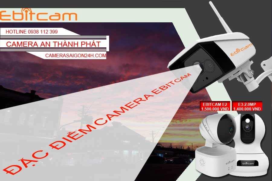 Đặc điểm camera ebitcam