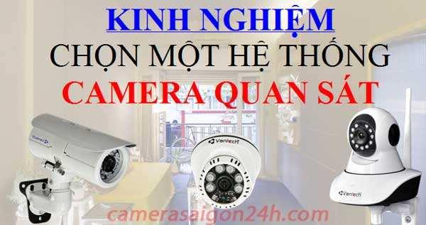 kinh nghiệm chọn camera giám sát