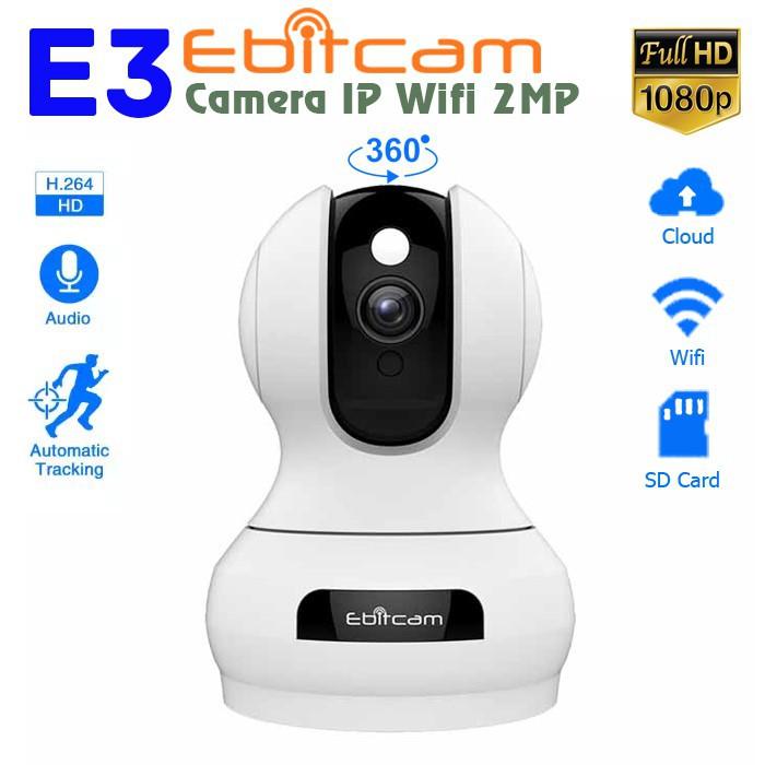 Camera wifi Xoay 360 Ebitcam giá rẻ tiết kiểm chi phí