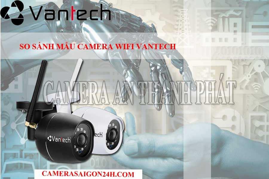 so sánh mẫu camera wifi vantech