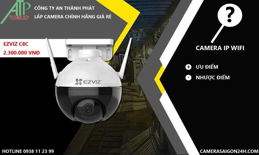 Ưu nhược điểm camera IP wifi chính hãng giá rẻ