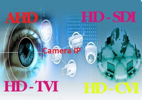 công nghệ camera quan sát nên dùng camera công nghê AHD, công nghê CVI, Công nghệ TVI, Công nghệ IP