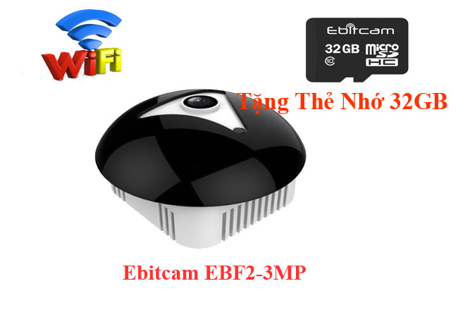 Camera IP ebitcam EBF2,EBF2,lắp camera quan sát ebitcam ebf2,camera quan sát EBF2,camera wifi EBF2, camera ebitcam EBF2,lắp camera ebitcam EBF2,camera fisheye 360,camera giám sát toàn cảnh