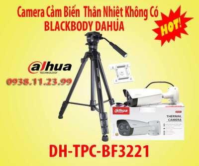 DH-TPC-BF3221,camera cảm biến dahua, camera không có blackbody,camera thân nhiệt DH-TPC-BF3221, Camera Cảm Biến Thân Nhiệt Không Có BlackBody Dahua,Camera Cảm Biến Thân Nhiệt Không Có BlackBody Dahua,không có blackbody, camera cảm biến