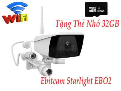 Camera EbitCam EBO2,camera wifi ebitcam EBO2 Lắp Camera Starlight Wifi  Ebitcam EBO2,ebo2, starlight ebo2, 