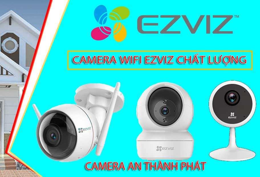 camera wifi ezviz, thương hiệu camera ezviz, camera wifi ezviz chính hãng, lắp camera wifi ezviz, tìm hiểu về camera ezviz, camera ezviz mua ở đâu, giá camera wifi ezviz, camera ezviz những mẫu nào, camera wifi ezviz chiết khấu cao không